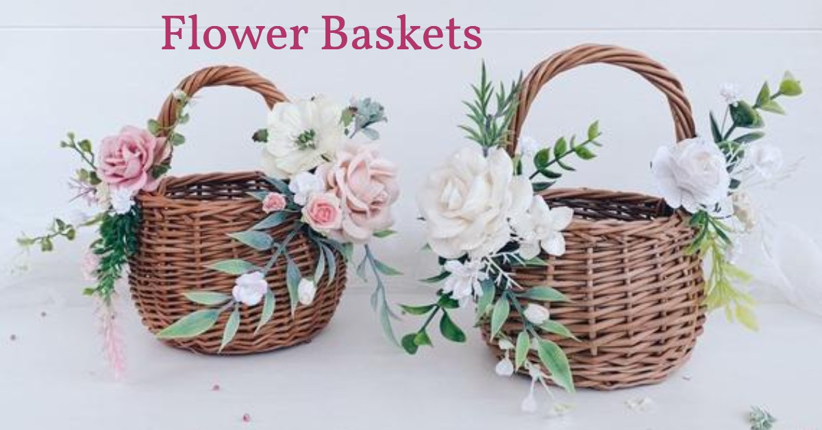 flower baskets- Top 5 Flower Basket for the Person you loved